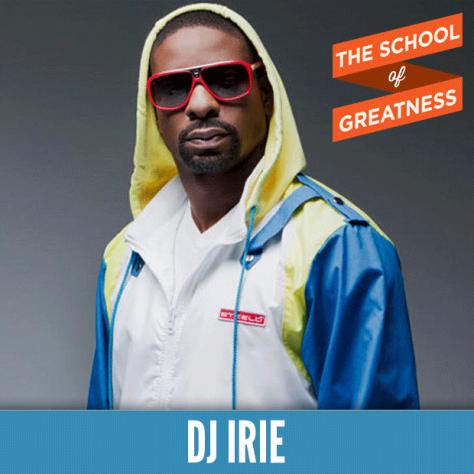 Lewis Howes, DJ Irie